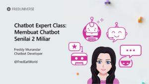 (PRE-ORDER) Chatbot Expert Class: Membuat Chatbot Senilai 2 Miliar